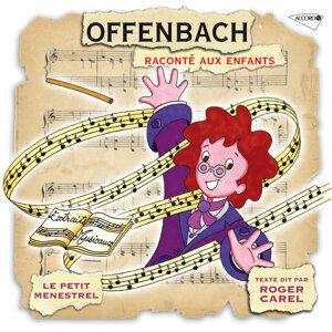 Orchestre Philharmonique De Strasbourg,Gaetan Jor,Olga Valery,Alain Lombard,Liliane Patrick,Roger Carel,Louison Roblin,Michel Derain 歌手頭像