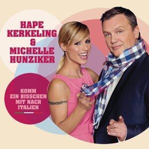 Hape Kerkeling & Michelle Hunziker 歌手頭像