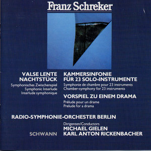 Karl Anton Rickenbacher,Michael Gielen,Radio-Symphonie-Orchester Berlin 歌手頭像