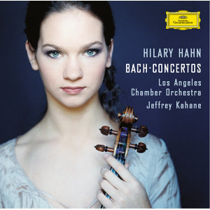 Los Angeles Chamber Orchestra,Jeffrey Kahane,Hilary Hahn 歌手頭像