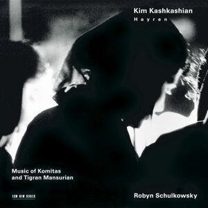 Tigran Mansurian,Kim Kashkashian,Robyn Schulkowsky 歌手頭像