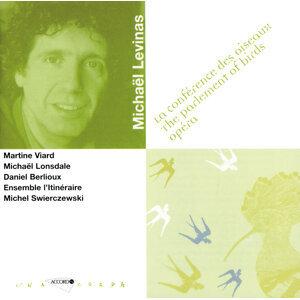 Martine Viard,Daniel Berlioux,Michel Swierczewski,Michael Lonsdale,Ensemble L'Itineraire 歌手頭像