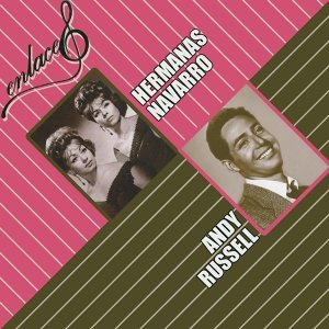 Hermanas Navarro y Andy Russell 歌手頭像