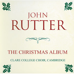 Choir of Clare College, Cambridge,John Rutter,Orchestra of Clare College, Cambridge 歌手頭像