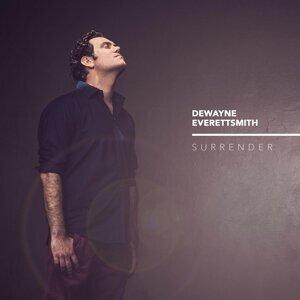 Dewayne Everettsmith 歌手頭像