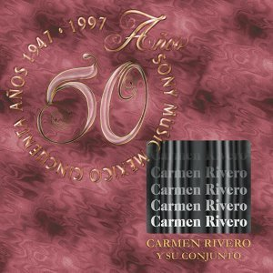 Carmen Rivero Y Su Conjunto 歌手頭像