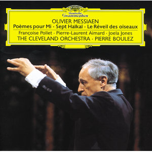 Joela Jones,Pierre-Laurent Aimard,The Cleveland Orchestra,Pierre Boulez,Françoise Pollet 歌手頭像