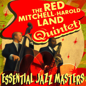 The Red Mitchell - Harold Land Quintet