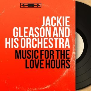 Jackie Gleason and His Orchestra 歌手頭像