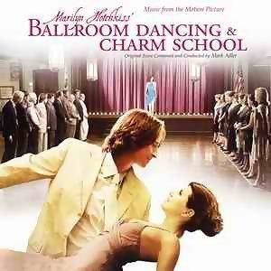 Marilyn Hotchkiss Ballroom Dancing & Charm School (舞動心方向) 歌手頭像