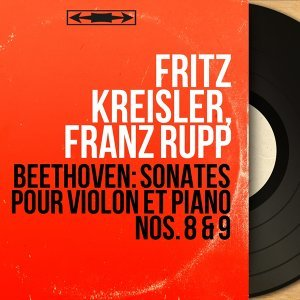 Fritz Kreisler, Franz Rupp