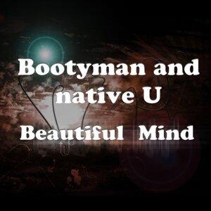 Bootyman, Native U