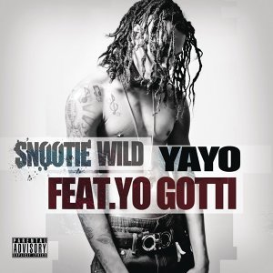 Snootie Wild feat. Yo Gotti