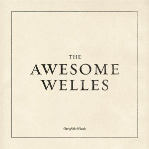 The Awesome Welles