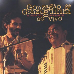 Gonzagão E Gonzaguinha 歌手頭像