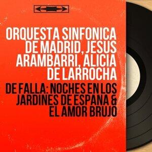 Orquesta Sinfónica de Madrid, Jesús Arámbarri, Alicia de Larrocha 歌手頭像