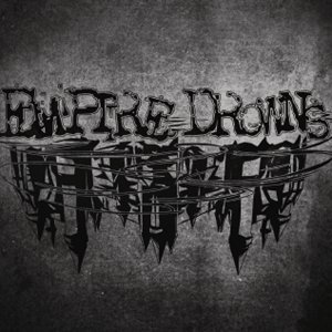 Empire Drowns