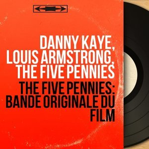 Danny Kaye, Louis Armstrong, The Five Pennies 歌手頭像