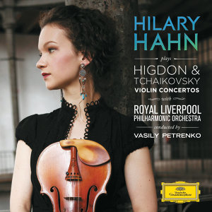 Royal Liverpool Philharmonic Orchestra,Vasily Petrenko,Hilary Hahn 歌手頭像