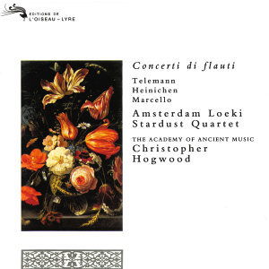 Christopher Hogwood,The Academy of Ancient Music,Amsterdam Loeki Stardust Quartet 歌手頭像