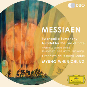 Myung-Whun Chung,Paul Meyer,Orchestre De La Bastille,Gil Shaham,Yvonne Loriod,Jeanne Loriod,Jian Wang 歌手頭像