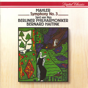 Jard van Nes,Der Tölzer Knabenchor,Berliner Philharmoniker,Ernst Senff Chamber Choir,Bernard Haitink 歌手頭像