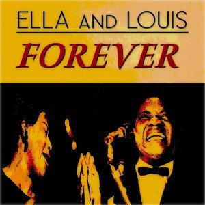 Ella Fitzgerald, Louis Armstrong