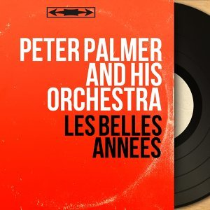 Peter Palmer and His Orchestra 歌手頭像