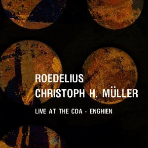 Roedelius, Christoph H. Müller 歌手頭像
