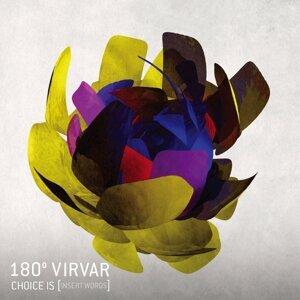 180° Virvar