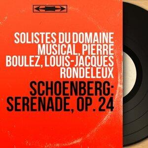 Solistes du Domaine musical, Pierre Boulez, Louis-Jacques Rondeleux 歌手頭像