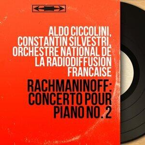 Aldo Ciccolini, Constantin Silvestri, Orchestre national de la Radiodiffusion française 歌手頭像