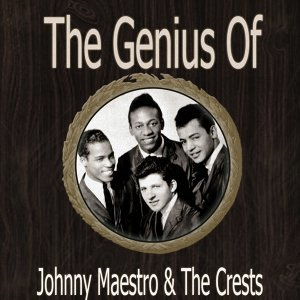 Johnny Maestro & The Crests 歌手頭像