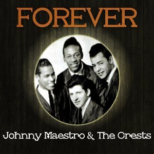 Johnny Maestro & The Crests 歌手頭像