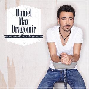 Daniel Max Dragomir 歌手頭像