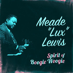 Meade 'Lux' Lewis