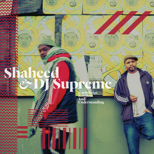 Shaheed and DJ Supreme