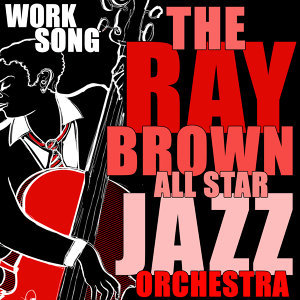 The Ray Brown All Star Jazz Orchestra 歌手頭像
