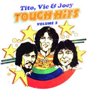 TITO VIC & JOEY