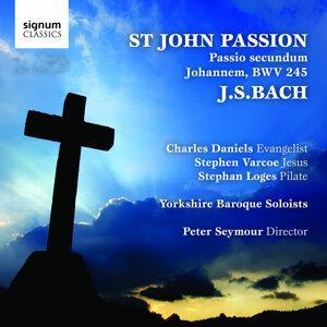 Yorkshire Baroque Soloists, Peter Seymour, Charles Daniels, Stephen Varcoe, Stefan Loges 歌手頭像