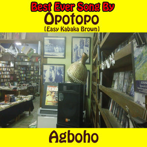 Opotopo (Easy Kabaka Brown)