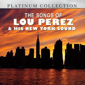Lou Perez & His New York Sound 歌手頭像