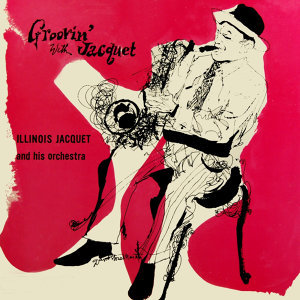 Illinois Jacquet & His Orchestra 歌手頭像