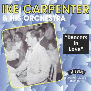 Ike Carpenter & His Orchestra 歌手頭像