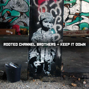 Rooted Channel Brothers 歌手頭像