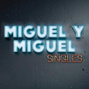Miguel Y Miguel 歌手頭像