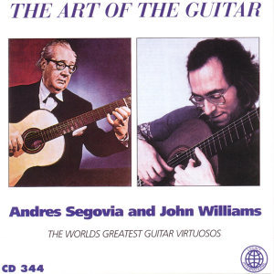Andres Segovia & John Williams