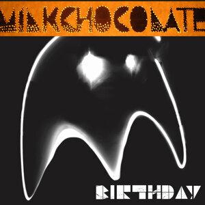 Milk Chocolate 歌手頭像