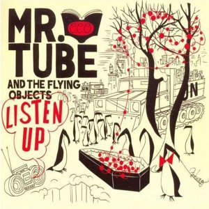 Mr. Tube And The Flying Objects