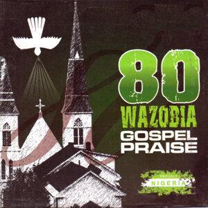 Wazobia Gospel Medley 歌手頭像